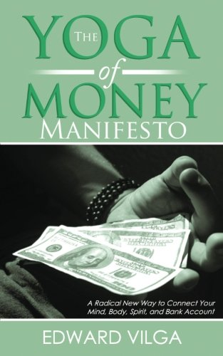 Yoga Money Manifesto Radical Connect