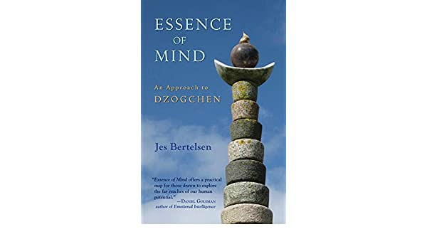 Essence of Mind: An Approach to Dzogchen (English Edition ...