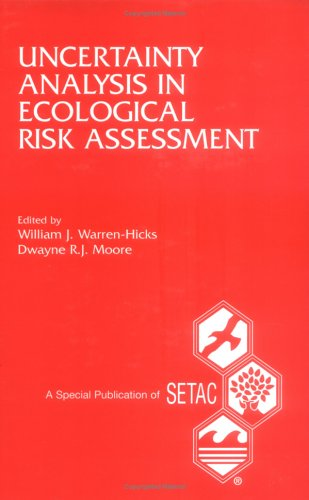 Descargar Libro Uncertainty Analysis In Ecological Risk Assessment: Proceedings From The Pellston Workshop On Uncertainty Analysis In Ecological Risk Assessment : ... Biological Desconocido
