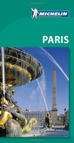 Michelin Green Guide Paris (Green Guide/Michelin)