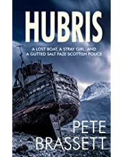 HUBRIS: A lost boat, a stray girl and a gutted salt faze Scottish police