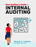 New Auditor's Guide to Internal Auditing