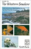 Guide to the Western Seashore, Rick Harbo, 088839201X