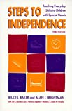 img - for Steps to Independence: Teaching Everyday Skills to Children with Special Needs, Third Edition book / textbook / text book