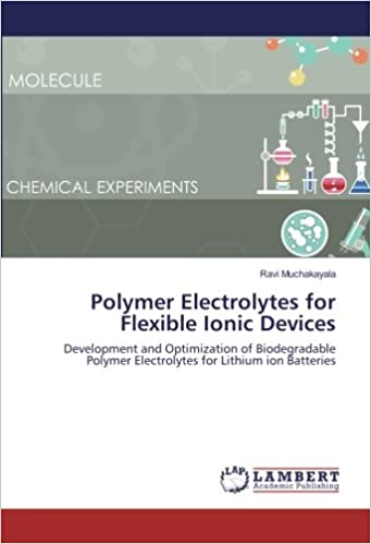 Polymer Electrolytes for Flexible Ionic Devices: Development and ...