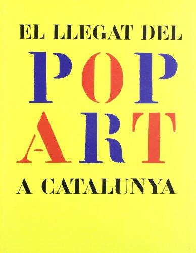 Descargar Libro Llegat Del Pop Art A Catalunya. Museu D'art De Girona. Exposició Del 18 De Juny Al 12 De Setembre De 2004/el Desconocido