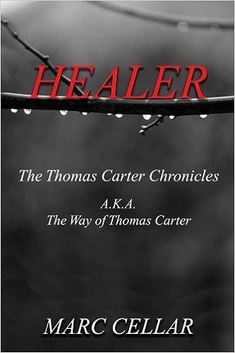 Descargar En Español Utorrent Healer: The Thomas Carter Chronicles A.k.a. The Way Of Thomas Carter Infantiles PDF