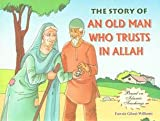 An Old Man Who Trusts in Allah (Eid Stories)