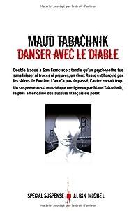 Danser avec le diable par Maud Tabachnik