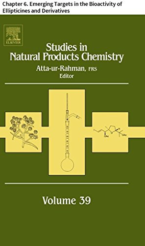 Studies in Natural Products Chemistry: Chapter 6. Emerging Targets in the Bioactivity of Ellipticines and Derivatives