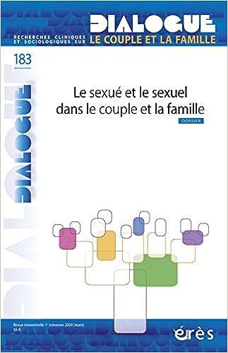 Livre Dialogue, N° 183 : Le sexué et le sexuel dans le couple et la famille pdf, epub
