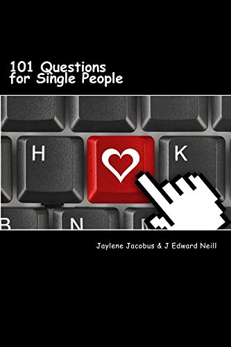 (101 Questions for Single People: Modern Dating Disasters (Coffee Table Philosophy Book 8))