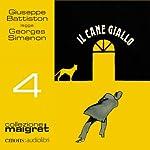 Il cane giallo (Maigret 4) | Georges Simenon