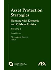 Asset Protection Strategies: Planning with Domestic and Offshore Entities (Volume I)