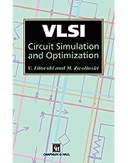 VLSI Circuit Simulation and Optimization