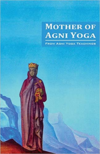 Mother of Agni Yoga: Amazon.es: Agni Yoga Society: Libros en ...