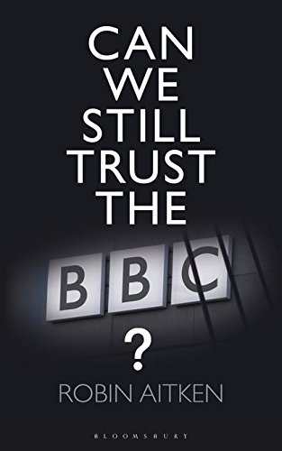 Can We Still Trust the BBC? ebook