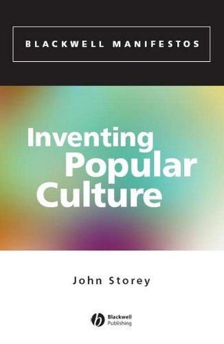 Inventing Popular Culture: From Folklore to Globalization