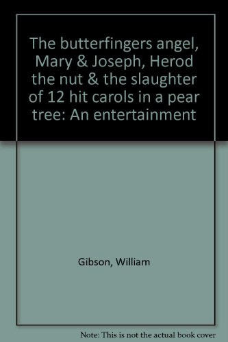 the-butterfingers-angel-mary-joseph-herod-the-nut-the-slaughter-of-12-hit-carols-in-a-pear-tree-an-e