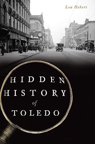 Pdf History Hidden History of Toledo