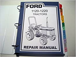 ford 1120 1220 tractor service manual ford motor company amazon ford 1120 1220 tractor service manual
