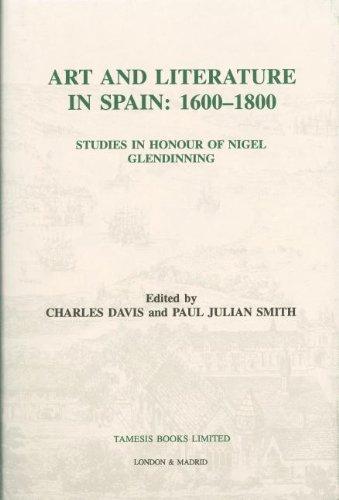 Descargar Libro Art And Literature In Spain, 1600-1800: Studies In Honour Of Nigel Glendinning Charles Davis