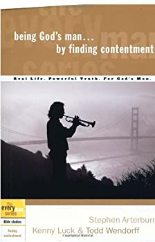 Being God's Man by Finding Contentment (The Every Man Series) 1578569168 Book Cover