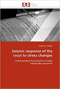 Seismic response of the crust to stress changes: Understanding the evolution of major earthquake sequences (Omn.Univ.Europ.)