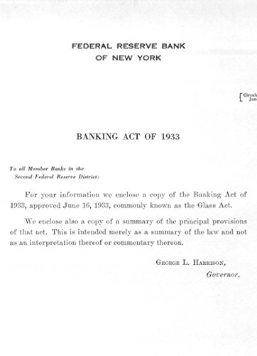 The Banking Act of 1933 (The Glass-Steagall Act) (1930's Glass Depression)