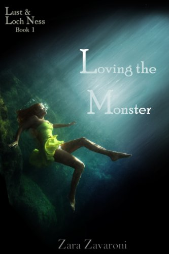 Loving The Monster (Lust & Loch Ness Book 1)