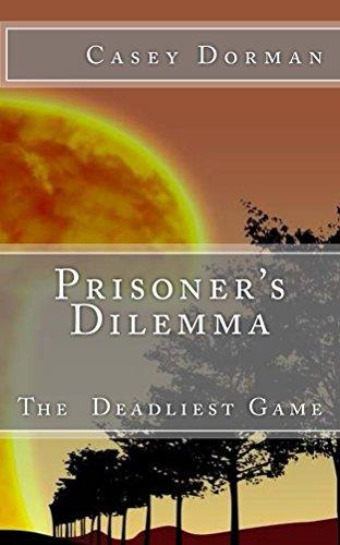 Prisoner's Dilemma: The Deadliest Game