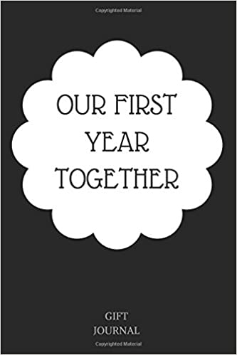 our first year together journal with lined pages gift journal our