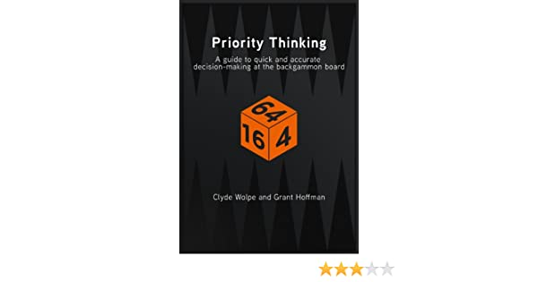 Priority Thinking A Guide To Quick And Accurate Decision Making At