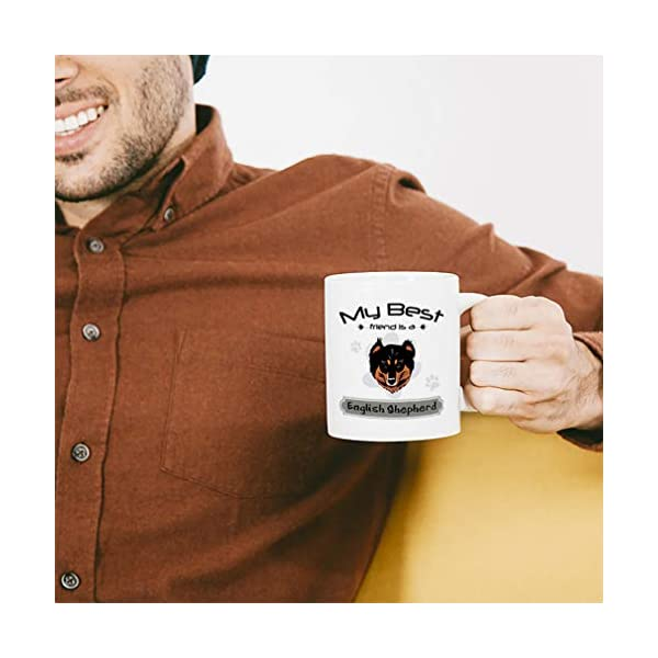 Custom Funny Coffee Mug Coffee Cup My Best Friend Is English Shepherd Dog White Ceramic Tea Cup 11 OZ Design Only 5