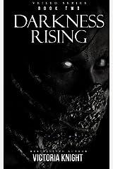 Darkness Rising (Veiled) (Volume 2) Paperback