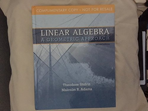 Linear Algebra, A Geometric Approach