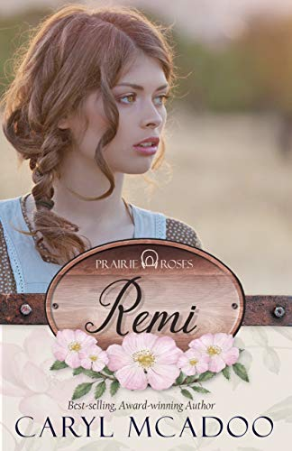 - Remi (Prairie Roses Collection One Book 2)