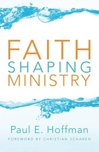 Faith Shaping Ministry: