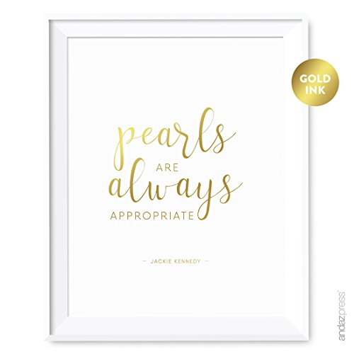 Designer Jackie Kennedy - Andaz Press Women's Wall Art Collection, 8.5x11-inch, Metallic Gold Ink, Pearls are always appropriate, Jackie Kennedy, 1-Pack, Mother's Day Christmas Birthday Gift Print, Unframed