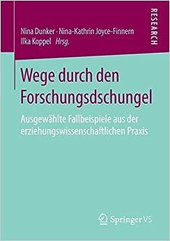 Book Wege durch den Forschungsdschungel: Ausgewählte Fallbeispiele aus der erziehungswissenschaftlichen Praxis