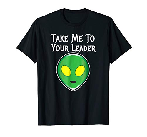 Funny Alien Costume Shirt Take Me To Your Leader ()
