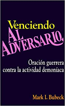 Book Venciendo al adversario (Spanish Edition) by Mark Bubeck (1992-02-13)