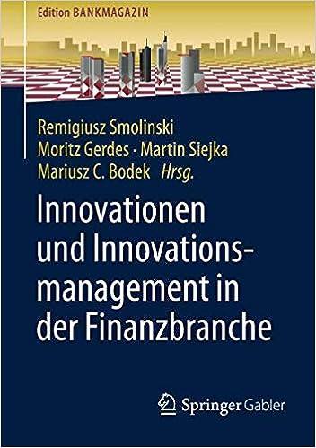 Innovationen Und Innovationsmanagement In Der Finanzbranche Edition