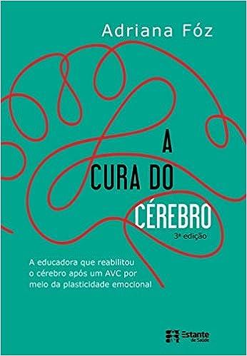 Written by Adriana Fz: A Cura do Cerebro (Em Portugues do Brasil ...