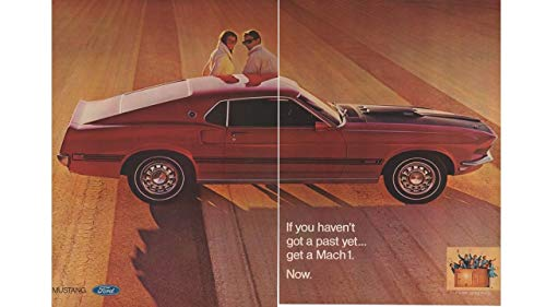 """Magazine Print Ad: 1969 Ford Mustang Mach 1, 351 engine,""""If You Haven't Got a Past Yet.Get a Mach 1. Now."""", 2 pages"""
