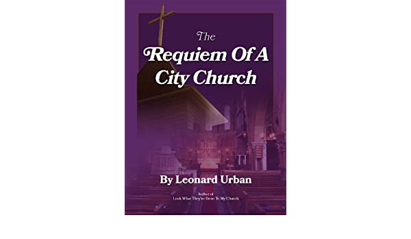 The Requiem of a City Church