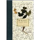 img - for All My Edens: a Gardener's Memoir by Pat Welsh (1996-03-01) book / textbook / text book