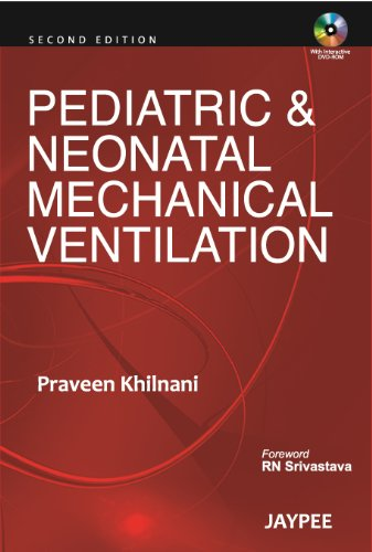 Pediatric & Neonatal Mechanical Ventilation 2/E