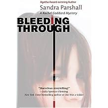 Bleeding Through: A Rachel Goddard Mystery #5 (Rachel Goddard Mysteries)