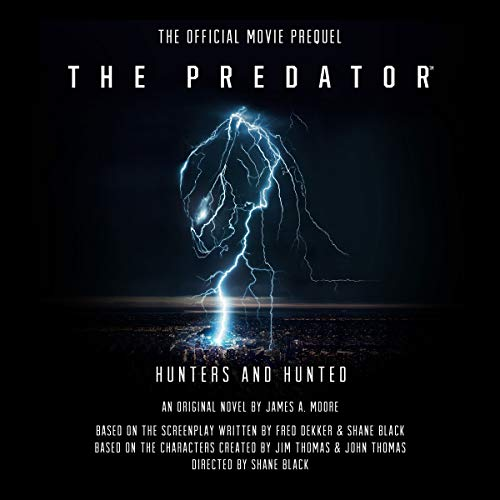 The Predator: Hunters and Hunted by Blackstone Audio, Inc.
